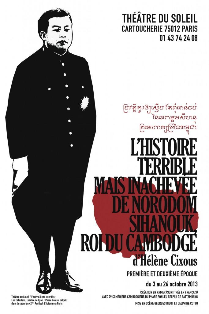 """Affiche pour la Première et Deuxième Epoque du """"Sihanouk"""" khmer (2013). © Thomas Félix-François."""